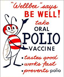 A cartoon red and black bee gestures to text reading, 'Wellbee' says BE WELL! Take oral polio vaccine: - tastes good; - works fast; - prevents polio