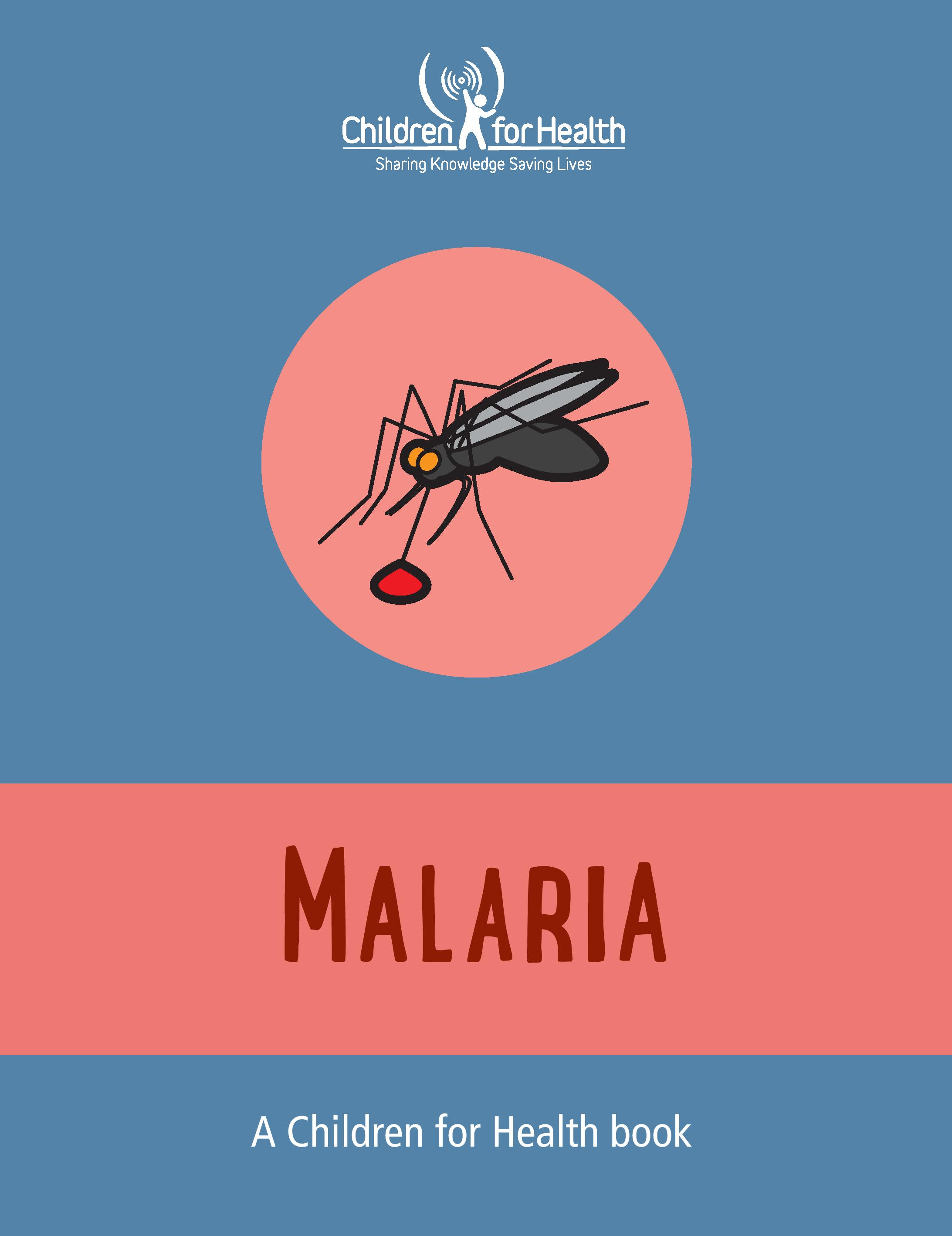 What the cover of a Malaria book from Children for Health might look like. It has a blue background. There is a red circle with a cartoon mosquito in the middle. Below that is a red banner with 'Malaria' written on it.