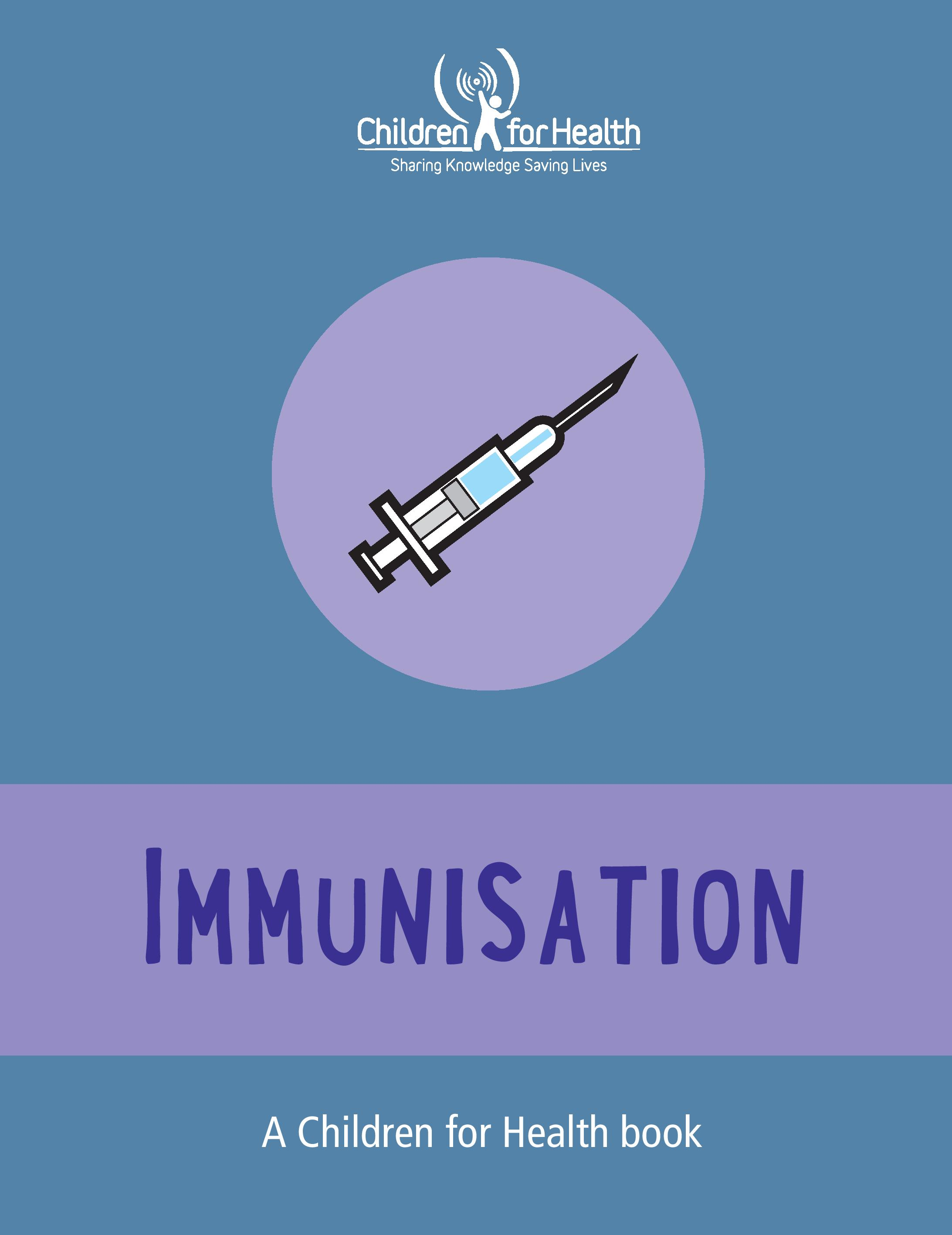 A blue book cover with a purple circle that has a syringe in it, below that a purple banner with blue text reads Immunisation.
