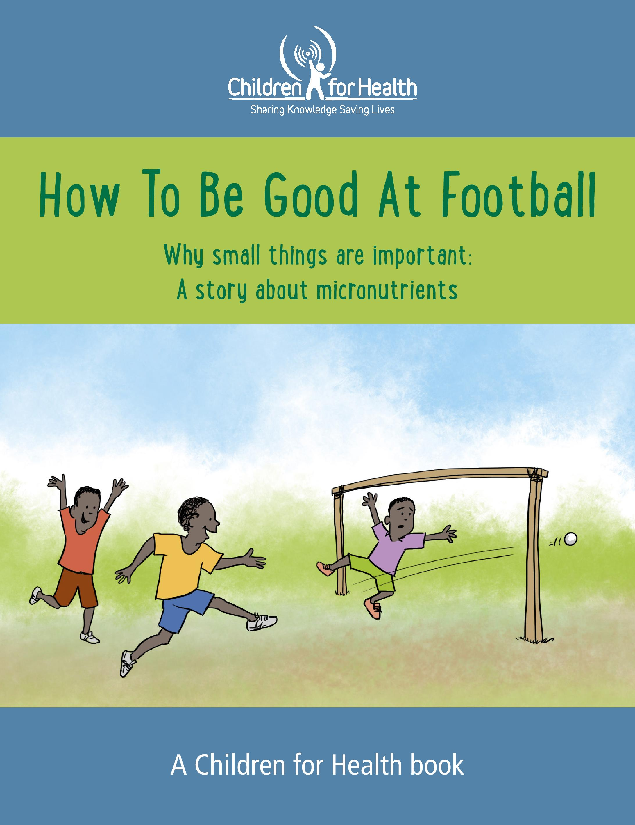 How To Be Good At Football