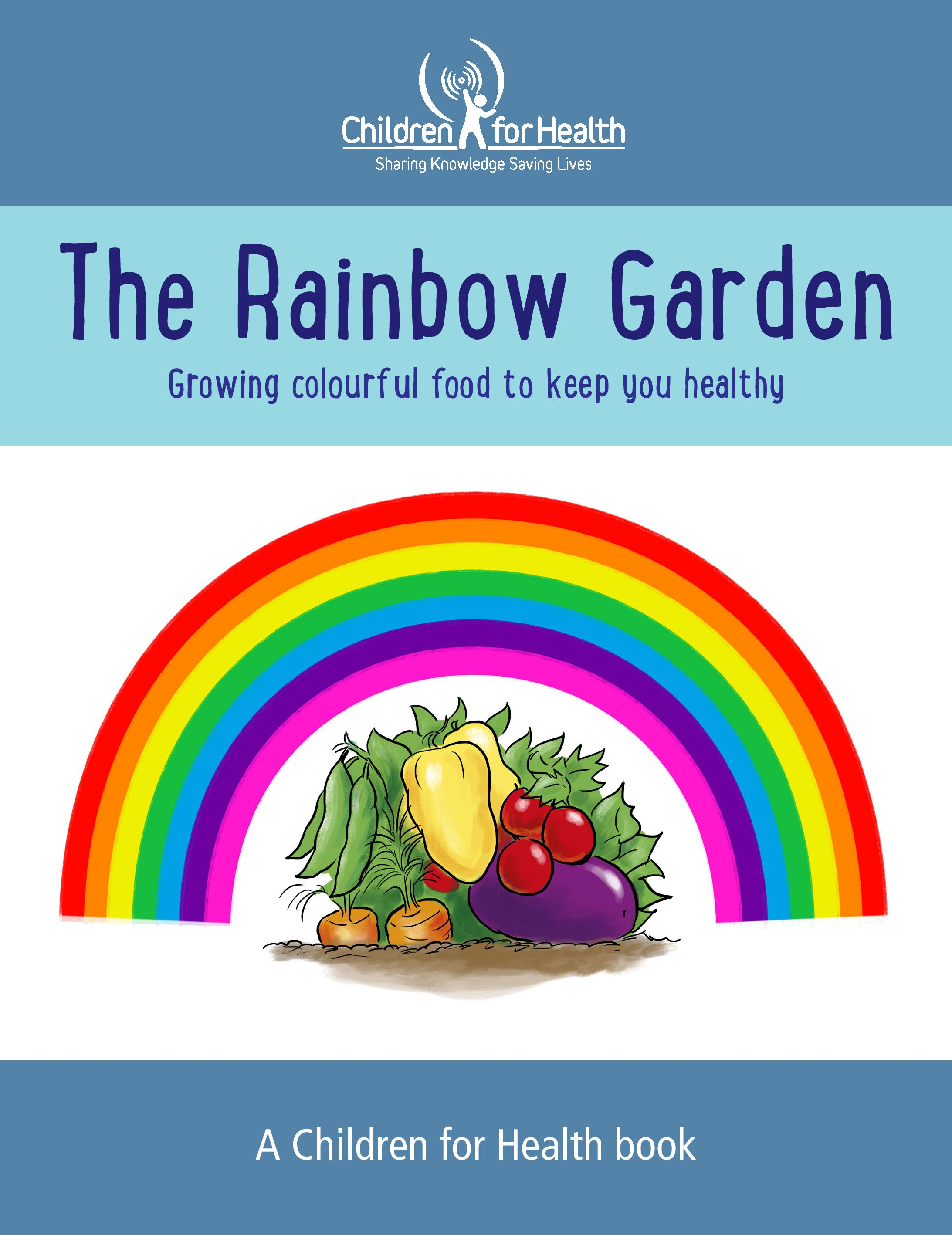 Front Cover of our story book The Rainbow Garden