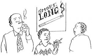 A black and white sketch showing a man wearing a shirt and tie smoking by a sign advertising cigarettes. A child standing next to him in a jumper is holding a cigarette looking uncertainly towards another adult. This represents Coughs, Colds and Pnemonia for the French language.
