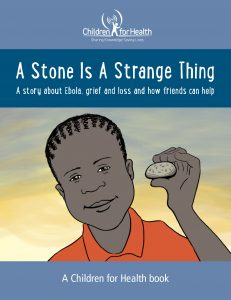Cover of the Children for Health book, A Stone is a Strange Thing.