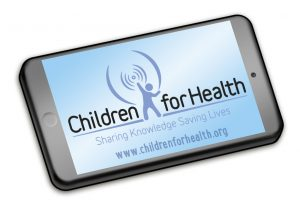 Mobile smart phone showing the Children for Health logo and web address.