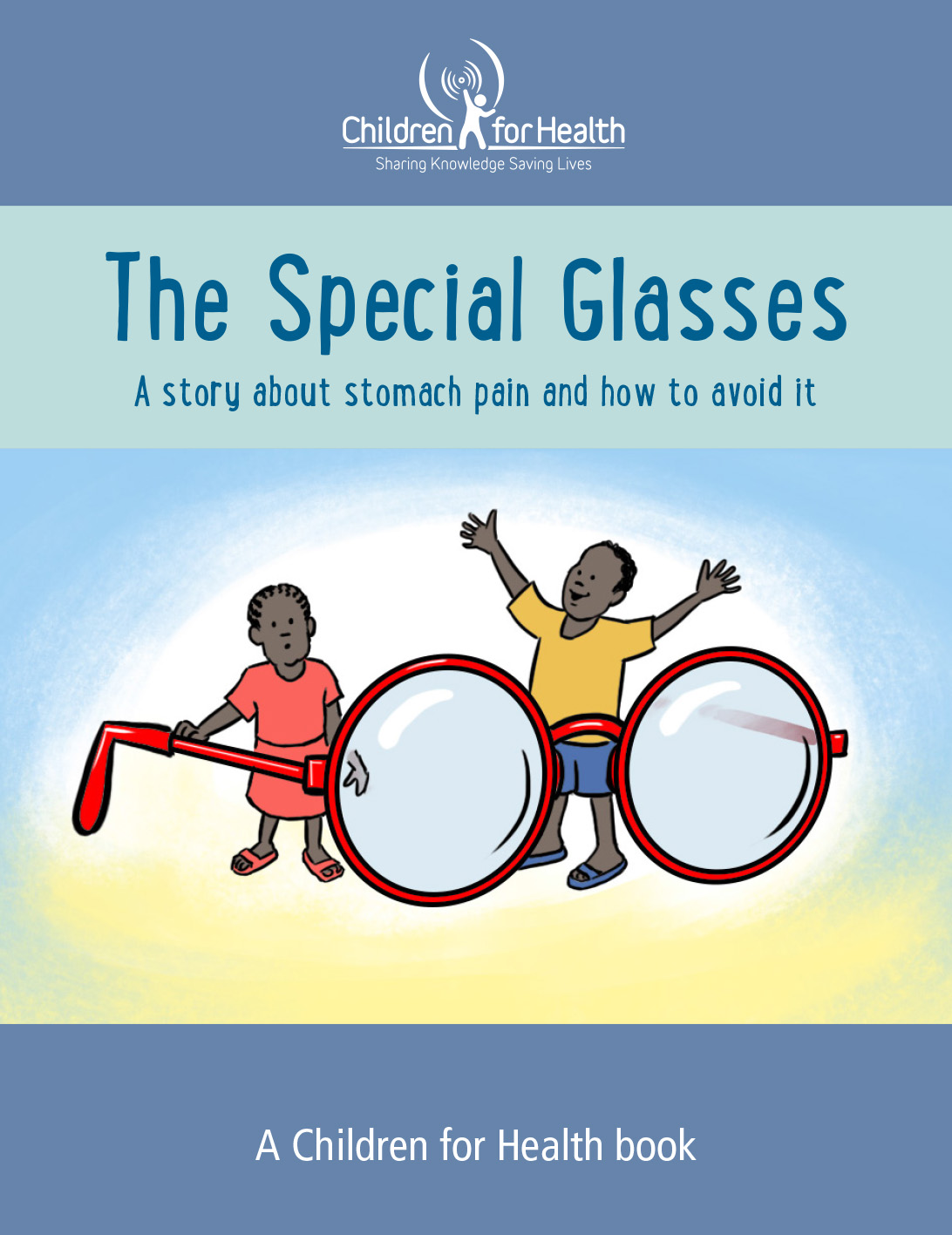 The Special Glasses book cover, it has a giant pair of reading glasses with two children standing next to them. One is touching the arm of the glasses and the other child has their arms raised above their head in a V.