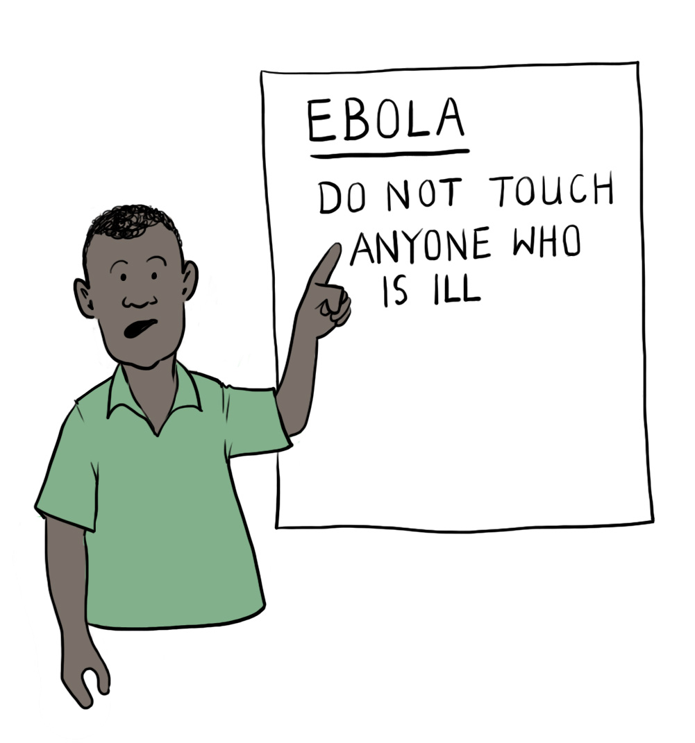 A man wearing a green shirt points to a poster that reads, 'Ebola - Do not touch anyone who is ill'