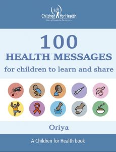 The cover of the 100 Health Messages Booklet in Oriya, it is blue with 10 drawings in 10 circles illustrating each of our 10 topics.