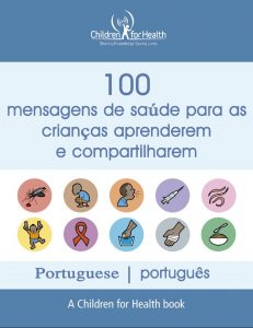 The cover of the 100 Health Messages Booklet in Portuguese, it is blue with 10 drawings in 10 circles illustrating each of our 10 topics.