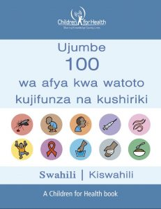 The cover of the 100 Health Messages Booklet in Swahili, it is blue with 10 drawings in 10 circles illustrating each of our 10 topics.