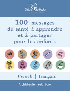 The cover of the 100 Health Messages Booklet in French, it is blue with 10 drawings in 10 circles illustrating each of our 10 topics.