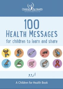 The cover of the 100 Health Messages Booklet in Urdu, it is blue with 10 drawings in 10 circles illustrating each of our 10 topics.